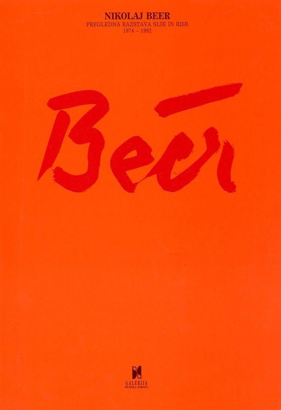 Nikolaj Beer. Pregledna razstava slik in risb 1974-1992