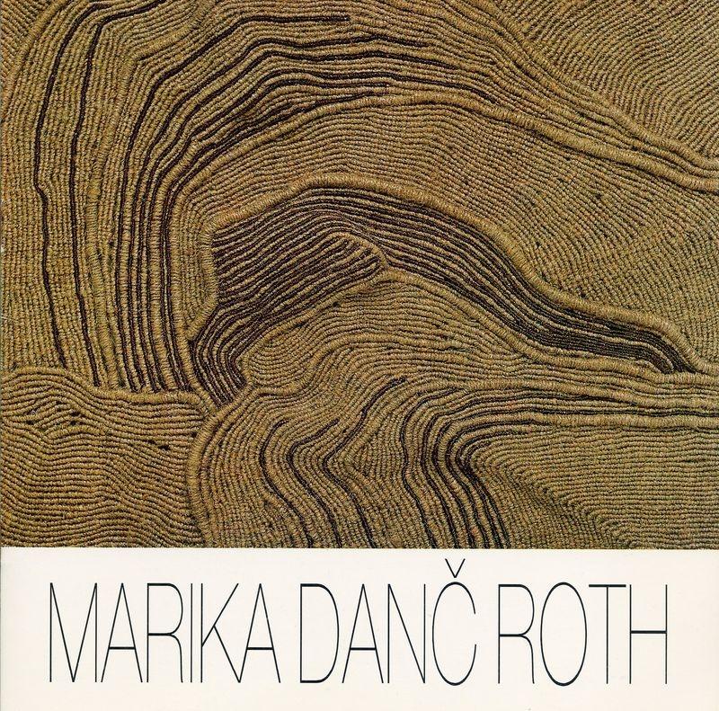 Marika Danč-Roth. Pregledna razstava tapiserij 1972-1995