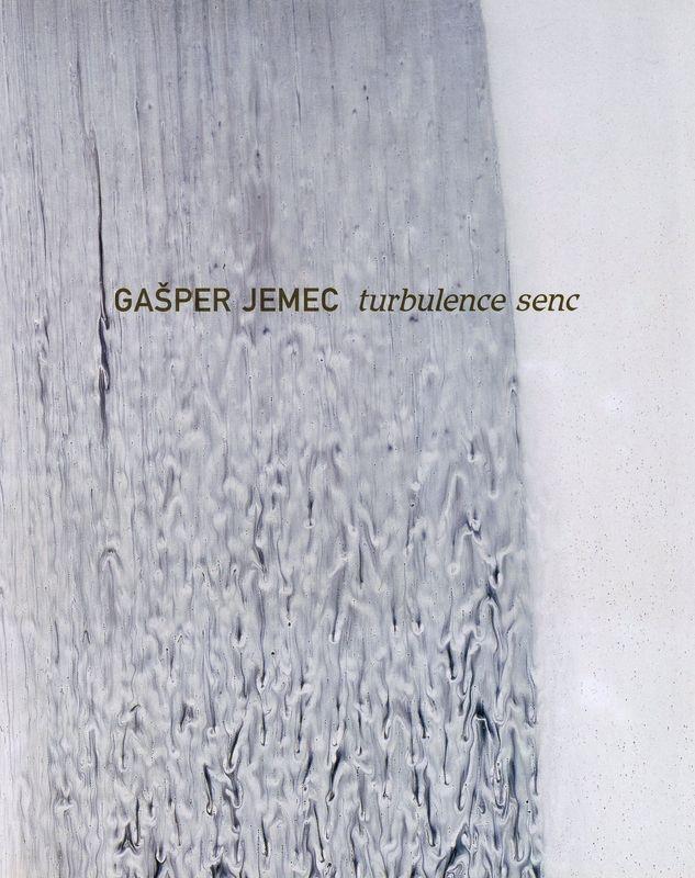 Gašper Jemec. Turbulence senc