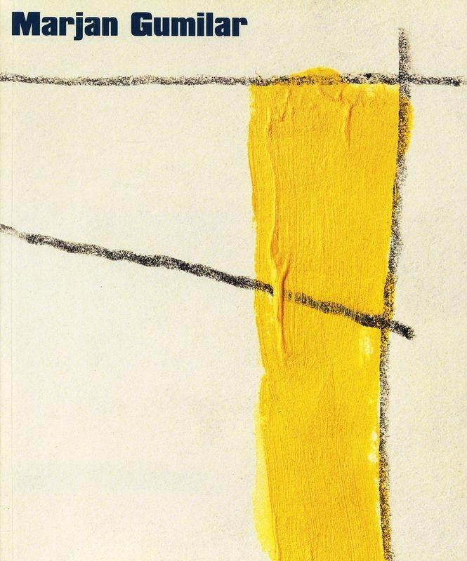 Marjan Gumilar. Pregledna razstava slik in risb 1986-1995