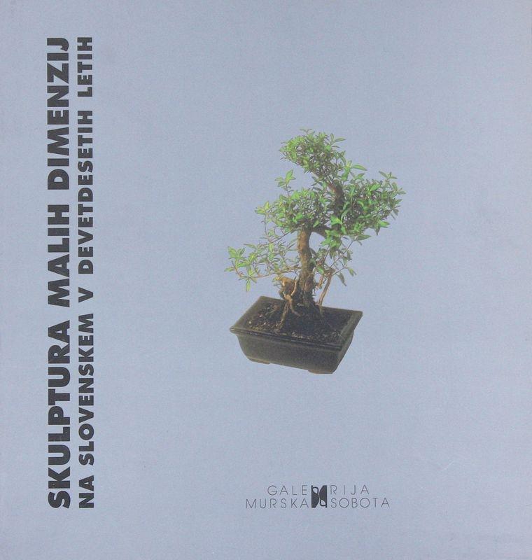 Skulptura malih dimenzij na Slovenskem v devetdesetih letih