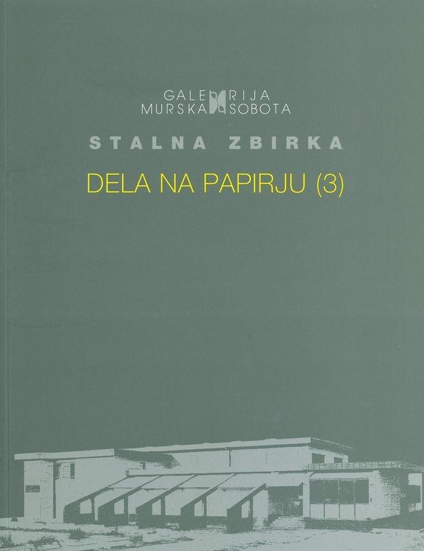 Stalna zbirka Galerije Murska Sobota
