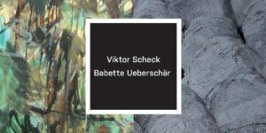 VIKTOR SCHECK. Slike / BABETTE UEBERSCHÄR. Skulpture